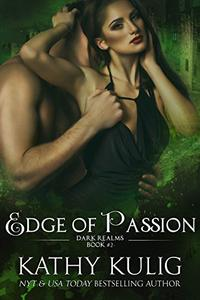 Edge of Passion: Dark Realms Book 2