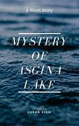 Mystery of Asgina Lake: a short story