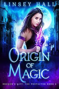 Origin of Magic