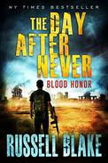 The Day After Never - Blood Honor