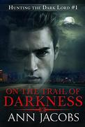 On the Trail of Darkness