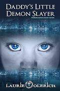 Daddy's Little Demon Slayer: Primani Series Book Seven