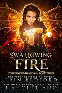 Swallowing Fire: A Reverse Harem Dragon Fantasy