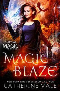 Magic Blaze: an Urban Fantasy Novel