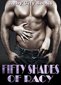 Fifty Shades of Racy