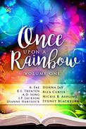 Once Upon a Rainbow: Volume One