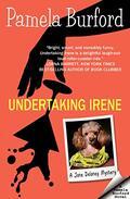 Undertaking Irene: A Jane Delaney Mystery, Book 1