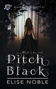 Pitch Black: A Romantic Thriller