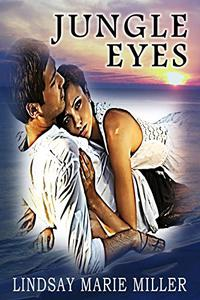 Jungle Eyes: An Action Adventure Romance