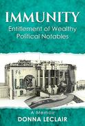 IMMUNITY: Entitlement of Wealthy Political Notables
