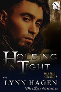 Holding Tight [The Exiled 4]
