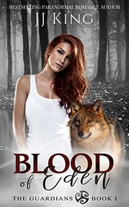 Blood of Eden: A Canadian wolf pack romantic suspense