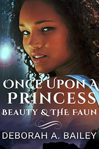Once Upon A Princess: Beauty and the Faun - A Paranormal Fairy Tale