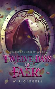 Twelve Days Of Faery