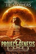 Project Genesis: The Short Story Prequel to the Genesis Rising Series