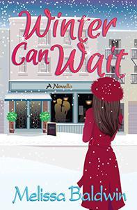 Winter Can Wait: A Novella