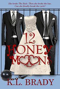 12 Honeymoons: A Novel