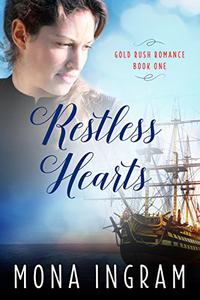 Restless Hearts: A San Francisco Gold Rush Romance