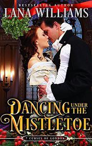 Dancing Under the Mistletoe