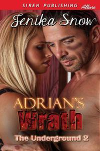 Adrian's Wrath [The Underground 2]