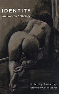 Identity: An Eroticon Anthology