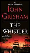 The Whistler: A Novel: 24