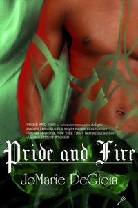 Pride and Fire