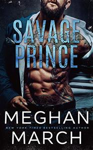 Savage Prince: An Anti-Heroes Collection Novel