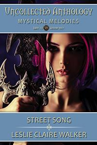 Street Song: The Uncollected Anthology