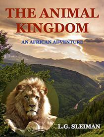 The Animal Kingdom: An African Adventure