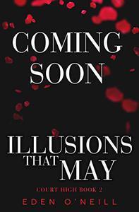 Illusions That May