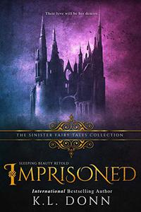 Imprisoned: A Dark Retelling