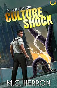 Culture Shock: A First Contact Mystery Thriller