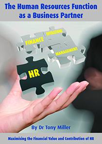 The Human Resource Function as a Business Partner: Maximising the financial value and contribution of HR