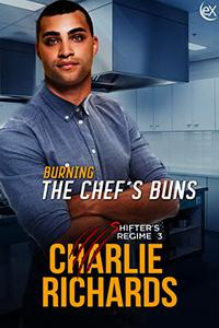 Burning the Chef's Buns
