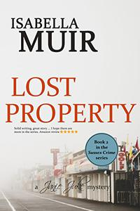 Lost Property: A Sussex crime story of shocking wartime secrets and romance