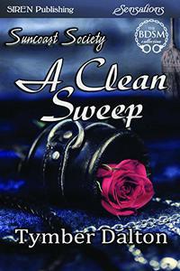 A Clean Sweep [Suncoast Society]