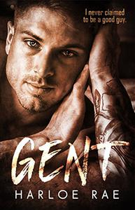 GENT: An Enemies to Lovers Standalone Romance