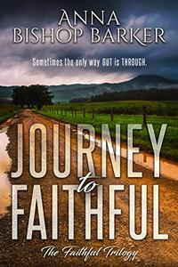 Journey To Faithful
