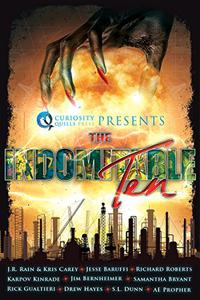 Curiosity Quills Presents: The Indomitable Ten: A Superhero/Supervillain Novella Anthology