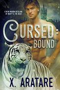 Cursed: Bound: A M/M Modern Retelling of Beauty & The Beast
