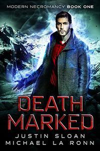 Death Marked: An Urban Fantasy Series