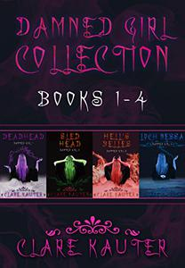 A Damned Girl Collection Books 1-4