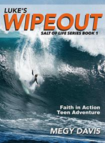 Lukes Wipeout: Faith in Action Teen Adventure