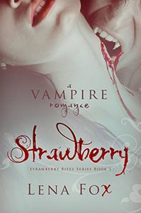 Strawberry: A Vampire Romance