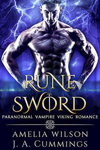 Rune Sword: Paranormal Vampire Viking Romance