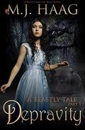 Depravity: A Beauty and the Beast Novel