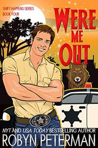 Were Me Out: Shift Happens Book Four
