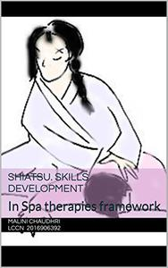 Shiatsu.  Skills development: In Spa therapies framework