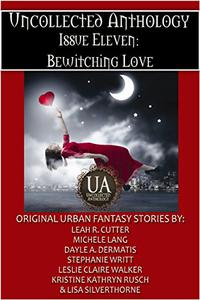 The Bewitching Love Bundle: A Collected Uncollected Anthology